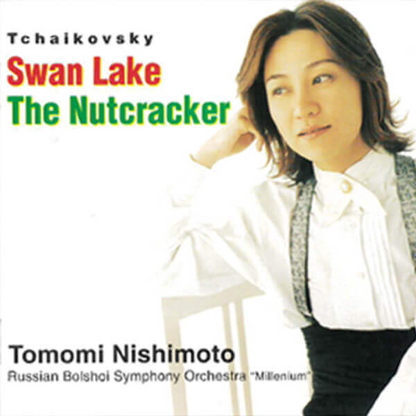 Tchaikovsky Swan Lake / The Nutcracker